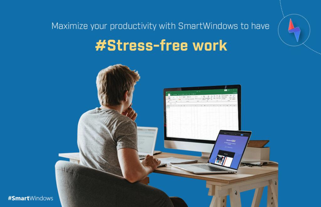 stress-free work